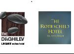 מלון דיאגלב ומלון רוטשילד 96 • תל אביב